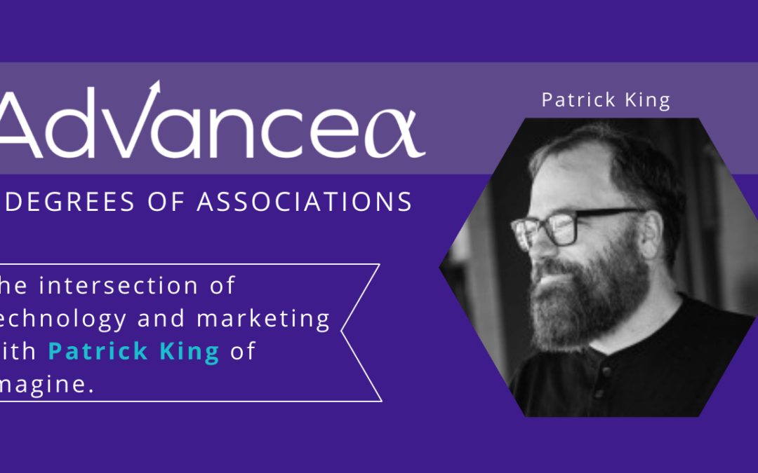 Technology and Marketing with Patrick King of Imagine