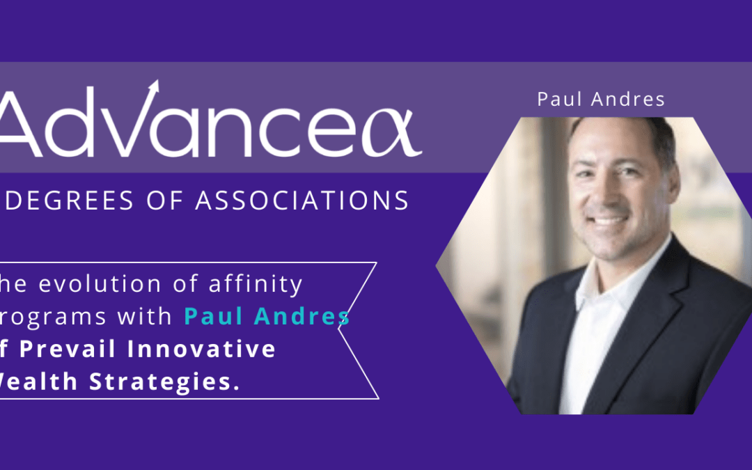 Innovation in Affinity Programs with Paul Andres of Prevail
